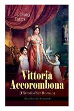 Vittoria Accorombona (Historischer Roman): Untergang Der R?Mischen Familie .