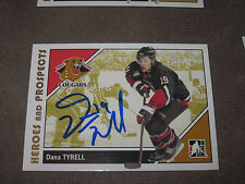 DANA TYRELL AUTOGRAPHED 2007-2008 ITG HEROES AND PROSPECTS CARD