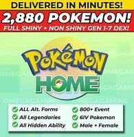 Pokemon Home 2880 Pokemon COMPLETE Gen 1-7 DEX 800+ EVENT, Legendary, ALL Forms.