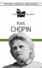 Kate Chopin the Dover Reader (Paperback or Softback)