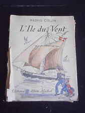 "Hedvig Collin ""L'ile du vent"" 1950 édition Albin Michel /enfant/ The wind island"