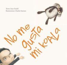 No Me Gusta Mi Koala by Sean Ferrell and Charles Santoso (2017, Hardcover)