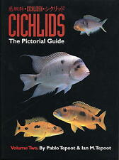 Cichlids, The Pictorial Guide VOLUME 2, by Pablo Tepoot