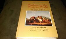 Warfare in the Western World Vol. I : Military Operations from 1600 to 1871...