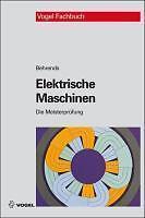 Elektrische Maschinen von Peter Behrends (2010, Gebundene Ausgabe)