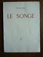 VERCORS - le songe - Egloff éditions de minuit - 1945 beau papier
