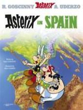 Asterix in Spain: By Goscinny, Ren?, Uderzo, Albert
