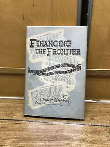 FINANCING THE FRONTIER,A FIFTY YEAR HISTORY OF VALLEY NATIONAL BANK,ARIZONA,1950