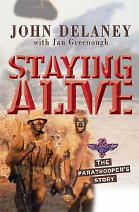 Staying Alive SADF The Paratrooper's Story by John Delaney Parabat Softcover