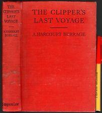 RARE TITLE! A Harcourt Burrage: The CLIPPER'S LAST VOYAGE 250pg Hornblower-era