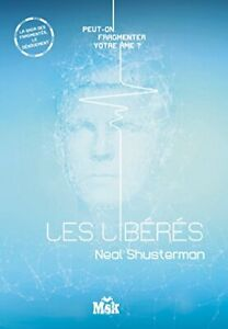 Les Liberes Neal Shusterman Le Masque Shusterman, Neal 450 pages Broche