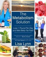 The Metabolism Solution: Lose 1 Pound Per Day and Melt Belly Fat Fast! (Paperbac