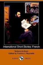 International Short Stories : French by Émile Zola and Victor Hugo (2006,...