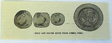 1882 small magazine engraving~ GOLD AND SILVER COINS FROM CHIMU, PERU