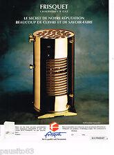 PUBLICITE ADVERTISING 065  1994  les chaudières à gaz FRISQUET