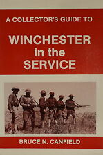 Collector's Guide To Winchester In The Service US Armed Forces Reference Book