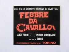 VECCHIO ADESIVO /Old Sticker FILM FEBBRE DA CAVALLO MONTESANO PROIETTI (cm 11x9)
