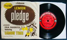 LEMON PLEDGE Presents FOLK FAVORITES Featuring LEMON TREE 45 & Picture Sleeve