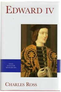 Edward IV by Charles Ross (Hardcover, 1997 )