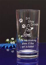 INCISA Hi-Ball-non bere da solo, se il cane è a casa! SIT rimanere DRINK 89