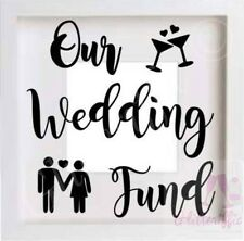 OUR WEDDING FUND VINYL DECAL STICKER FOR IKEA RIBBA BOXFRAME DIY GIFT
