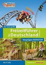 Der neue große Freizeitführer für Deutschland 2016/2017