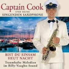 CAPTAIN COOK U SEINE SINGENDEN SAXOPHONE-BIST...CD NEU