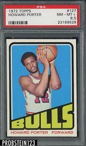 1972 Topps Basketball #127 Howard Porter Chicago Bulls PSA 8.5 NM-MT+