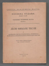 NIKOLA TESLA AND HIS WORK by Slavko Boksan,1950 Cyrillic letter - 410 pages.