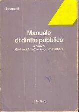 MANUALE DI DIRITTO PUBBLICO Giuliano Amato e Augusto Barbera