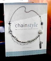 Chain Style 50 Contemporary Jewelry Designs by Jane Dickerson 2009