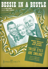 "IRISH EYES ARE SMILING Sheet Music ""Bessie In A Bustle"" June Haver Dick Haymes"