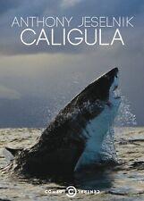 NEW - Anthony Jeselnik: Caligula by Anthony Jeselnik