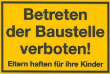 Baustellenschild Schild Hinweisschild 300x200mm Betreten der Baustelle verboten