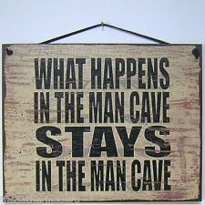 What Happens In the Man Cave Stays Sign Beer Drinking Area Board Music Room Hang