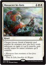 MTG Magic RIX FOIL - Slaughter the Strong/Massacrer les forts, French/VF