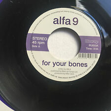 ALFA 9 - FOR YOUR BONES * 7 INCH VINYL * FREE P&P UK * BLOW UP RECORDS BU033 *