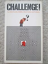CHALLENGE~Fun Puzzles Riddles Word Games Problems~CHARLIE RICE~WALTER SWARTZ~HCJ