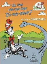 Oh Say Can You Say Di-no-saur?: All About Dinosaurs Cat in the Hat's Learning L