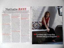 COUPURE DE PRESSE-CLIPPING : Nathalie BAYE [3pages] 2016 Interview,Juste la fin