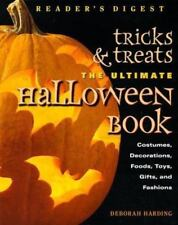 Tricks and Treats : The Ultimate Halloween Book by Deborah Harding (1998, Hardco