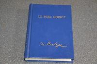 HONORE DE BALZAC LE PERE GORIOT EDITIONS PASTORELLY (H2)