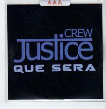 (GS296) Crew Justice, Que Sera - 2014 unopened DJ CD