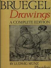 BRUEGEL DRAWINGS A COMPLETE EDITION  MUNZ LUDWIG PHAIDON 1968