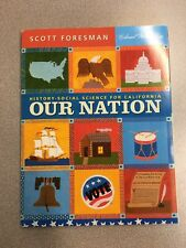 Us History-Social Science - Our Nation by Scott Foresman Home School 5th grade