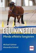 Equikinetic® von Alexandra Schmid und Michael Geitner (2015, Gebundene Ausgabe)