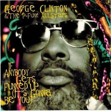 George Clinton - If Anybody Gets Funked Up It's Gonna Be You [Maxi Sgl](CD 1996)