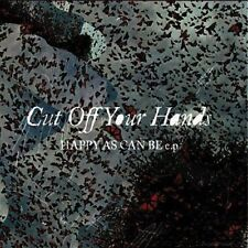 Happy As Can Be By Cut Off Your Hands Audio CD 2008 EP NEW