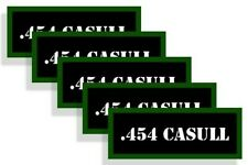 """Ammo Can Labels 454 CASULL Ammo Can Decals .454 CASULL  3"""" Vinyl Decals 5-pack"""