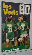 FOOTBALL LES VERTS 80 AS SAINT-ETIENNE ASSE CHAUDRON PLATINI REP / VERRET 1980